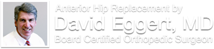 Anterior Hip Replacement by Dr. David Eggert